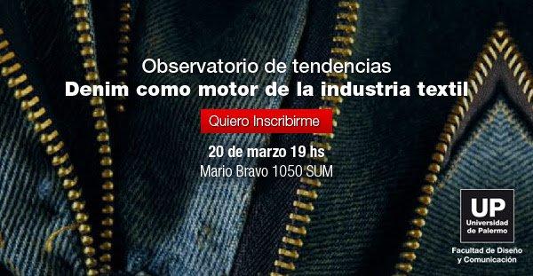 Deninm Denim Como Motor De La Industria Textil - Eventos Textil E Indumentaria