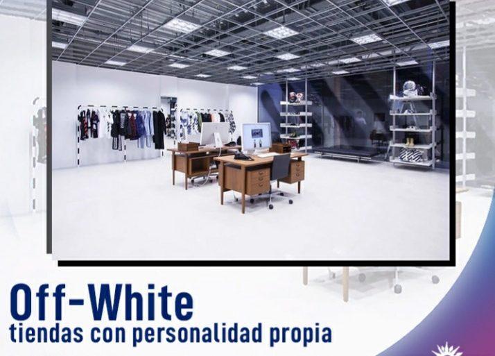 20200729 100656 Off-White, Tiendas Con Personalidad Propia - #Tiendas