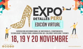 Expodetalles Peru 1 Expodetalles Peru Virtual 2020- Exposición Internacional De Materiales ,Componentes , Tecnología Y Moda Para La Industria Del Calzado Y Tapicería. -