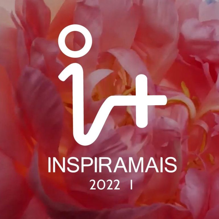 Inspiramais 2022 La Próxima Edición Digital De Inspiramais Reflexiona Sobre Los Cambios Causados Por La Pandemia