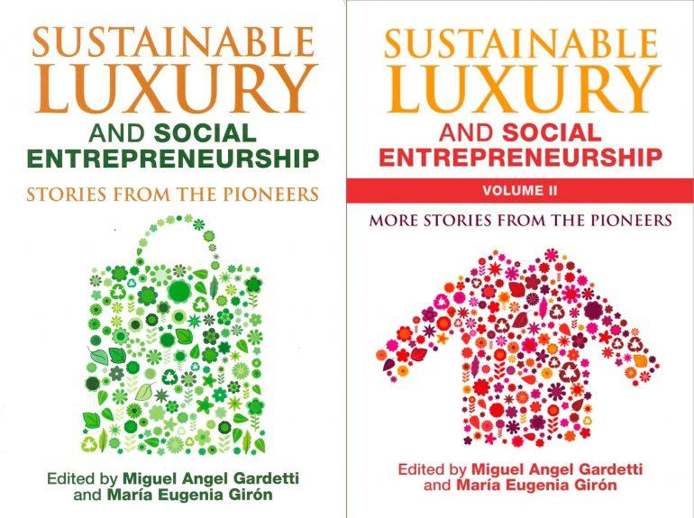 Sostenibilidad Lujo Sostenibilidad: El Premio Al Lujo Sostenible En América Latina Y Los Pioneros - Moda Sostenible