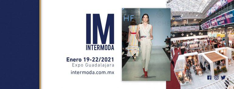 Intermoda Intermoda 74 Guadalajara, El Evento De Moda Por Excelencia - Eventos Textil E Indumentaria