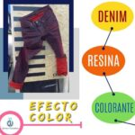 Efecto Color: Denim / Resina / Colorante  (Parte 2)