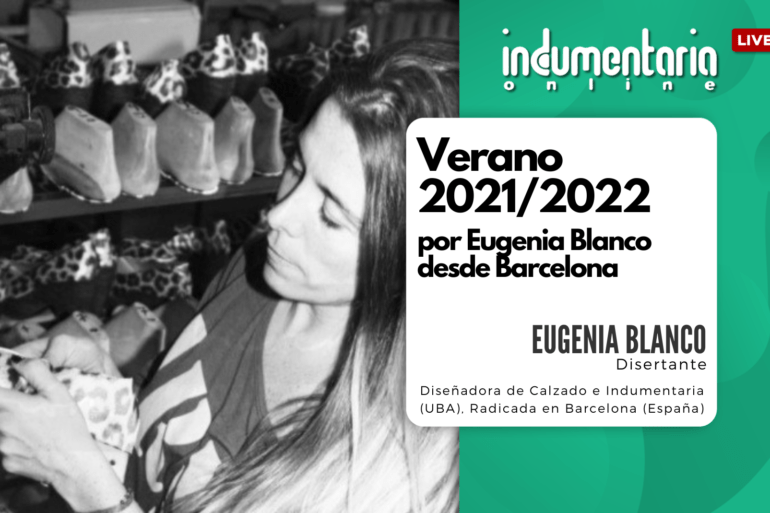Episodio 1: Verano 2021/2022 Por Eugenia Blanco Desde Barcelona