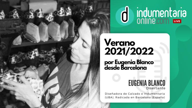 Podcast Episodio 1: Verano 2021/2022 Por Eugenia Blanco Desde Barcelona
