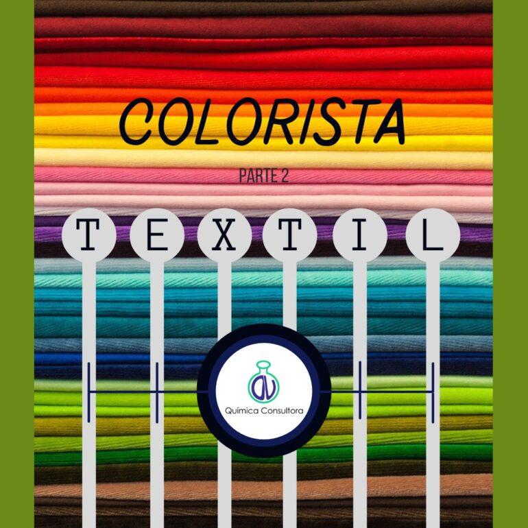 Trabajadores Del Color : Colorista Textil ( Parte 2)