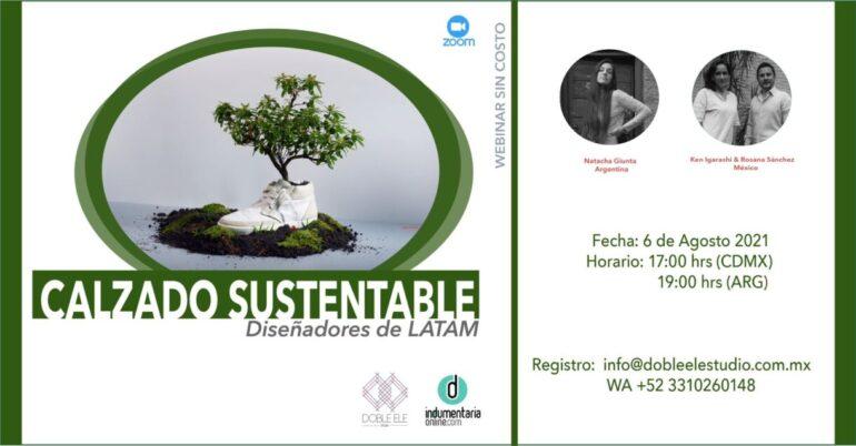 Calzado Sustentable Dos Marcas De Calzado Disertaron Acerca De La Sustentabilidad - Moda Sostenible