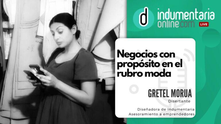 Gretel Final Podcast Episodio 15: Negocios Con Propósito En El Rubro Moda - Podcast - Textil E Indumentaria