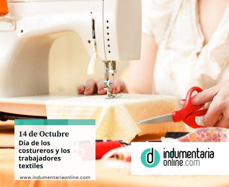 Costureros 14 De Octubre: Día De La Costurera Y Los Trabajadores Textiles - Interes General